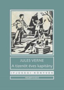 A tizenöt éves kapitány - Verne Gyula