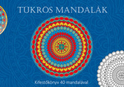 Tükrös mandalák - Kifestőkönyv 40 mandalával - Bioenergetic Kft.