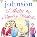 Délutáni tea a Napraforgó Kávéházban - Milly Johnson