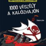 1000 veszély a kalózhajón - Fabian Lenk