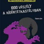 1000 veszély a kísértetkastélyban - Fabian Lenk