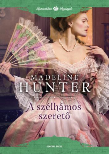 A szélhámos szerető - Madeline Hunter