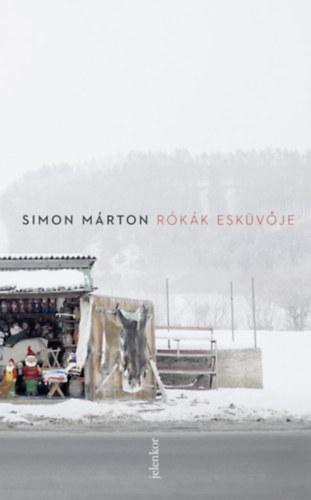 Rókák esküvője - Simon Márton