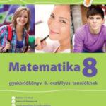 Matematika Gyakorlókönyv 8 - Jegyre Megy - Tanja Koncan