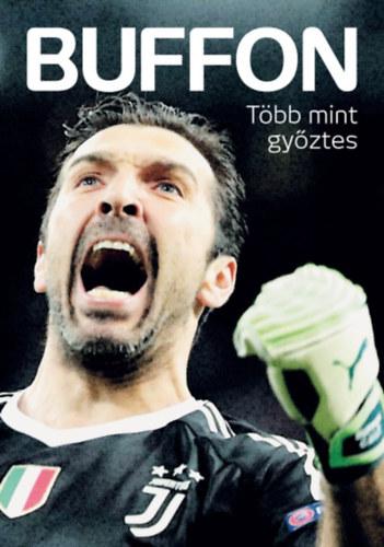 Buffon - Több mint győztes -