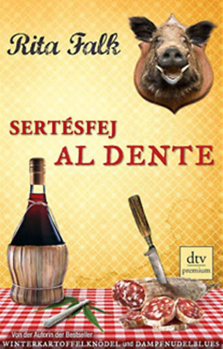 Sertésfej al dente - Rita Falk
