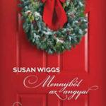 Mennyből az angyal / Ezüstcsengettyűk - Susan Wiggs