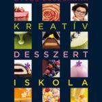 Kreatív desszertiskola - 25 különleges desszert