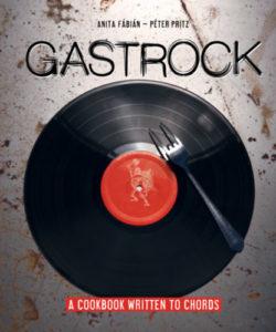 Gastrock - A cookbook written to chords - Fábián Anita