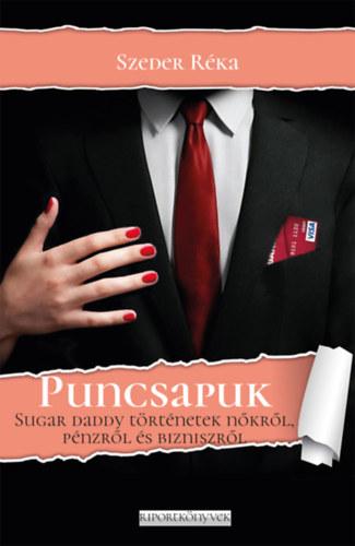 Puncsapuk - Sugar daddy történetek nőkről