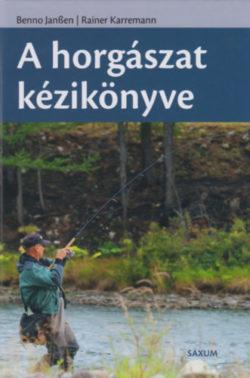 A horgászat kézikönyve - Benno Janssen