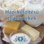 Házi készítésű tejtermékek - Eva Schiefer
