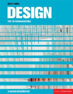 Design - Tér- és formakultúra - Gondolatok térről