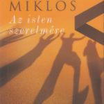 Az isten szerelmére - Vámos Miklós