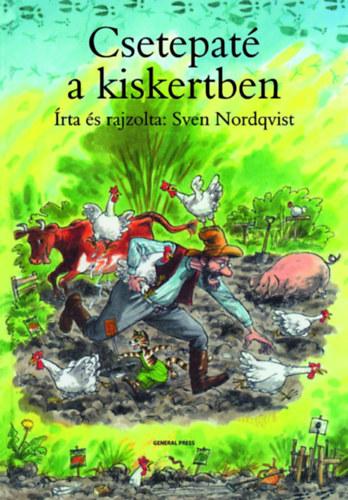 Csetepaté a kiskertben - Sven Nordqvist