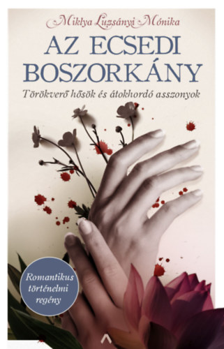 Az ecsedi boszorkány - Miklya Luzsányi Mónika