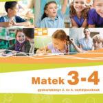 Matek 3-4 - Gyakorlókönyv 3. és 4. osztályosoknak - Jegyre megy! - Sütő Katalin
