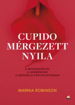 Cupido mérgezett nyila - Marnia Robinson