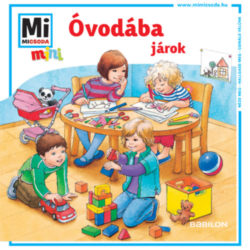 Óvodába járok - Mi MICSODA mini füzet - Monika Ehrenreich