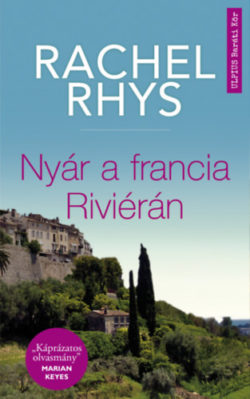 Nyár a francia Riviérán - Rachel Rhys