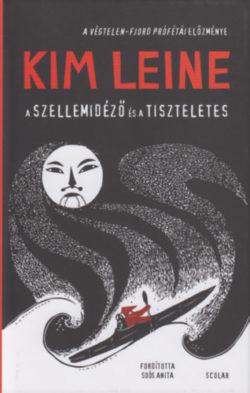 A szellemidéző és a tiszteletes - Kim Leine