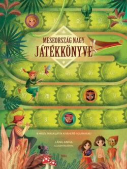 Meseország nagy játékkönyve - 8 mesés társasjáték kivehető figurákkal! -