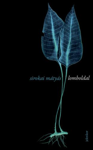 Lomboldal - Sirokai Mátyás