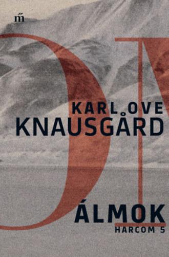Álmok - Harcom 5. - Karl Ove Knausgard