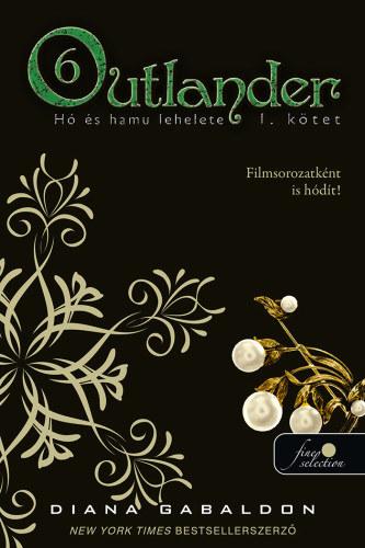 Outlander 6/1. - Hó és hamu lehelete - puha kötés - Diana Gabaldon