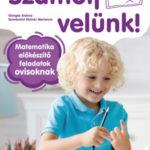 Számolj velünk! - 5-6 éveseknek - Matematika előkészítő feladatok ovisoknak - Süveges Andrea