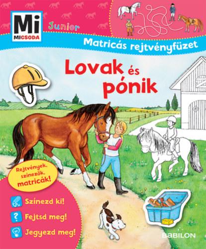 Lovak és pónik - Mi Micsoda Junior Matricás rejtvényfüzet - Sabine Schuck