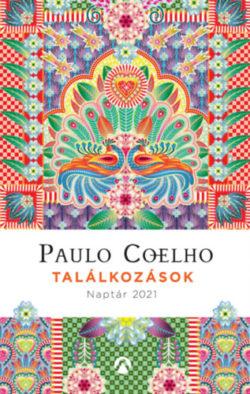 Találkozások - Naptár 2021 - Paulo Coelho