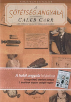 A sötétség angyala - Caleb Carr