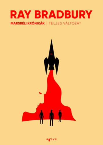 Marsbéli krónikák (teljes változat) - Ray Bradbury