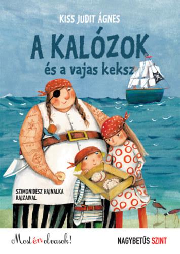 A kalózok és a vajas keksz - Kiss Judit Ágnes