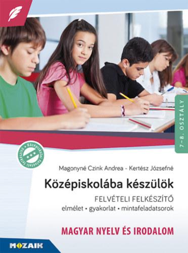 Középiskolába készülök - felvételi felkészítő - Magyar nyelv és irodalom - Elmélet