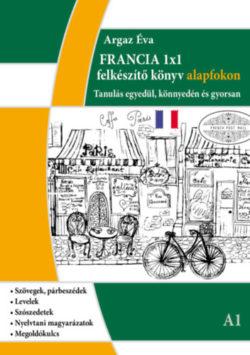 Francia 1x1 - A1 szint - Tanulás egyedül