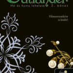 Outlander 6/2. - Hó és hamu lehelete - puha kötés - Diana Gabaldon