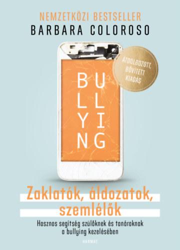 Bullying - Zaklatók