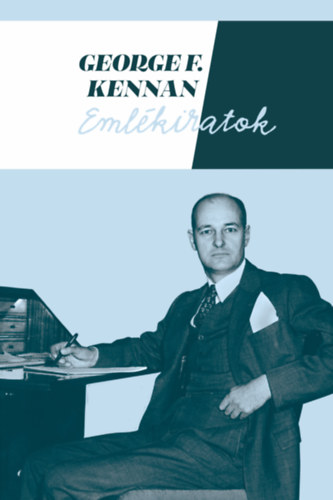 Emlékiratok I-II. - George F. Kennan