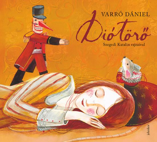 Diótörő - Varró Dániel