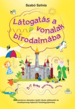 Látogatás a vonalak birodalmába - 5-7 éves gyermekek számára - Szabó Szilvia