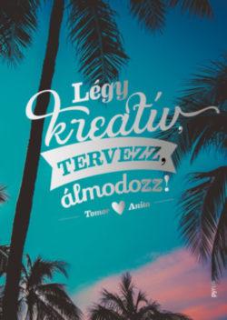 Légy kreatív