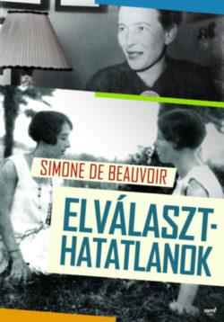Elválaszthatatlanok - Simone de Beauvoir