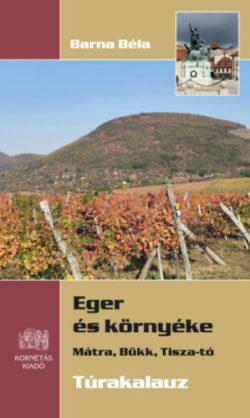 Eger és környéke - Mátra