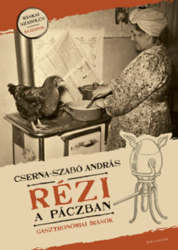 Rézi a páczban - Cserna-Szabó András