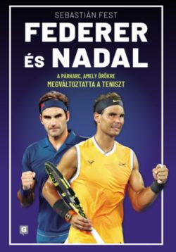 Federer és Nadal - A párharc