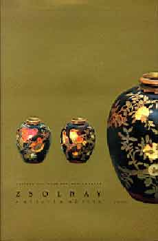 Zsolnay - A guide for collectors - A Guide for Collectors - Csenkey-Hárs-Weiler