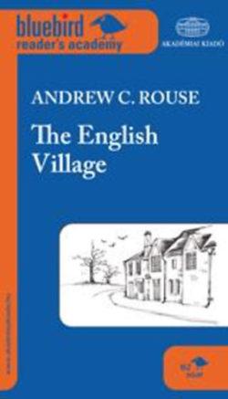 The English Village - B2 szint - Andrew C. Rouse