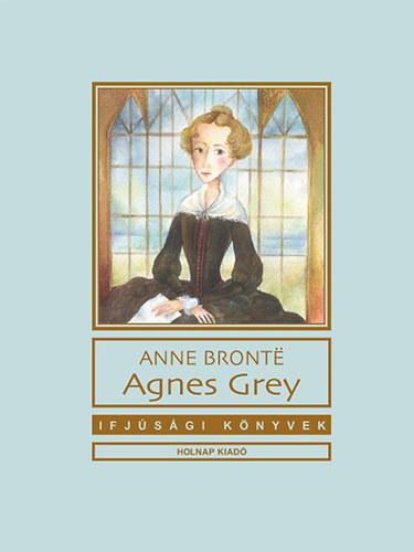 Agnes Grey - Anne Brontё